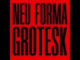 Neu Forma Grotesk 1