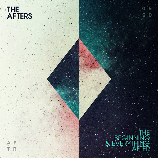 The Afters альбом The Beginning & Everything After