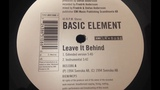 Basic Element - Leave It Behind