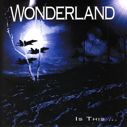 Wonderland альбом Is This