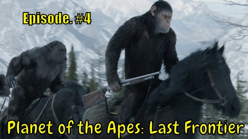 Planet of the Apes: Last Frontier 🐵 '' Lines in the Sand 🐵 '' part 1 - Ep .4