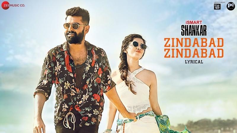 Zindabad Zindabad - Lyrical   iSmart Shankar   Ram Pothineni, Nidhhi Agerwal Nabha Natesh