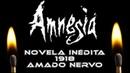 AMNESIA: NOVELA INEDITA (1918) - Amado Nervo