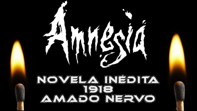 AMNESIA NOVELA INEDITA 1918 Amado Nervo