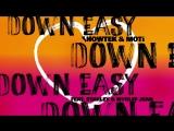 Showtek, MOTi - Down Easy (Zonderling Remix) ft. Starley, Wyclef Jean