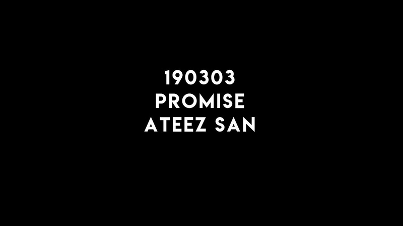 190303 서초팬싸 Promise ATEEZ SAN FOCUS