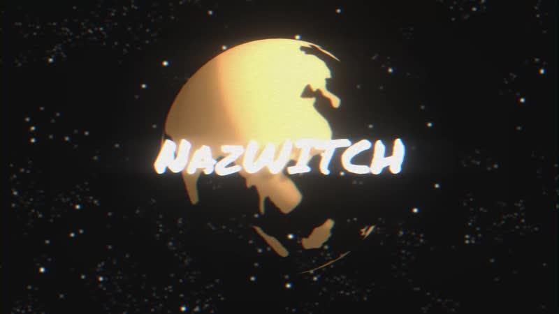 Intro By NazWITCH