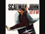 Scatman John - Let It Go Lyrics