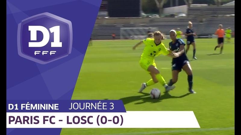 J3 Paris FC - Lille OSC (0-0) D1 Féminine