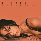 Cloves альбом One Big Nothing