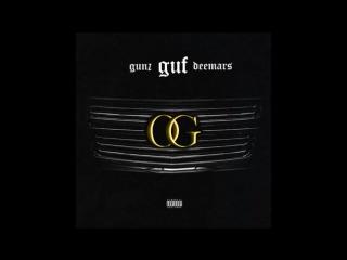 Guf ft. GUNZ  DEEMARS  OG (2018)