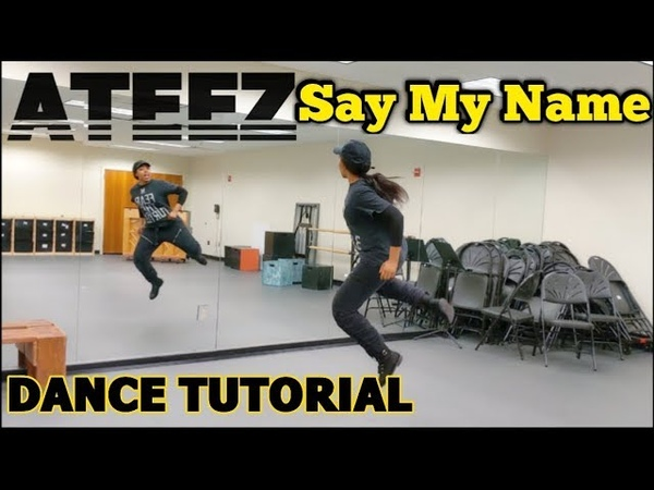 ATEEZ(에이티즈) - Say My Name DANCE TUTORIAL Pt.1