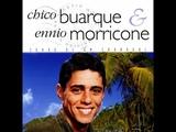 CHICO BUARQUE DE HOLLANDA &amp ENNIO MORRICONE - RODA VIVA (ROTATIVA)