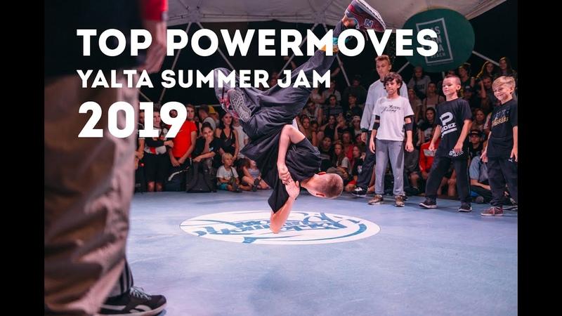 TOP POWERMOVES YALTA SUMMER JAM 2019