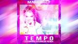 Margaret - Tempo (Eleonora Kosareva Remix)