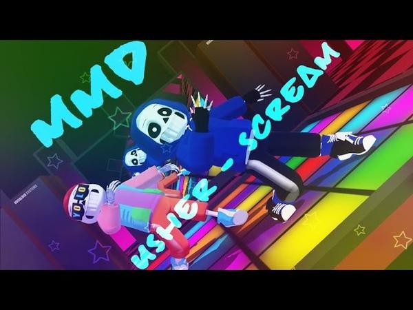 [ MMD ] Usher - Scream - Fresh and Sans
