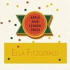 Ella Fitzgerald альбом Apple and Lemon Trees