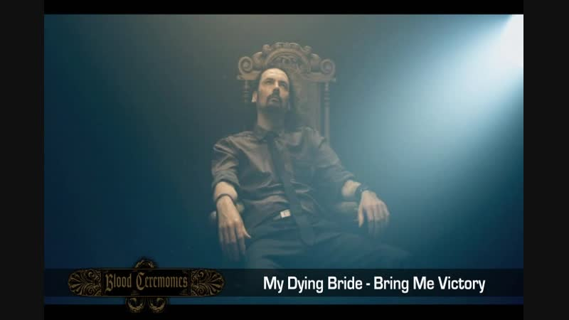 My Dying Bride Bring Me Victory