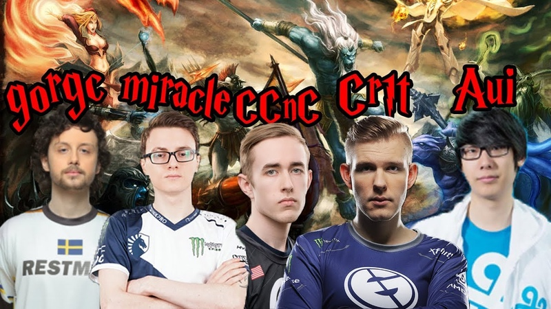 Dota All Stars Gorgc Miracle CCnC Aui Crit and Others