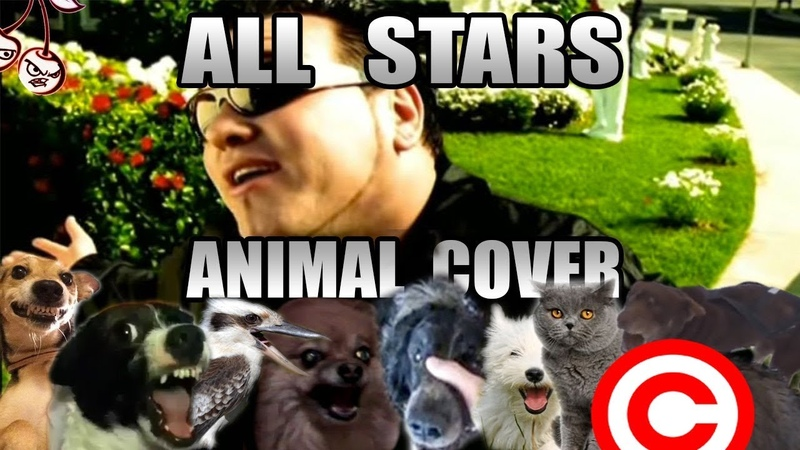 Smash Mouth - All Star (Animal Cover) [REUPLOAD]