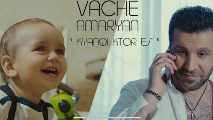 ➷ ❤ ➹Vache Amaryan - Kyanqi ktor es (Official Video 2018 )➷ ❤ ➹