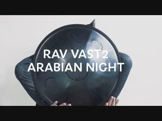Rav vast 2 b arabian night