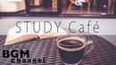 Relaxing Bossa Nova Jazz Music For Study - Smooth Jazz Music - Background Music