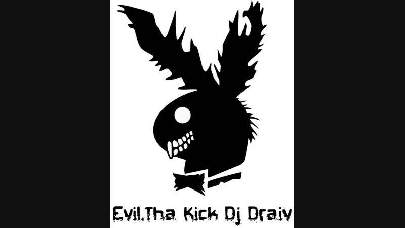 💋NEW 2019 by Evil.Tha Kick Dj Draiv RawStyle Kick (Part 1)