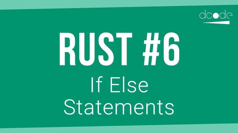 Rust Programming Tutorial 6 - If Else Statements