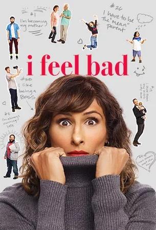Мне неловко (сериал 2018 – ...) I Feel Bad  смотреть онлайн