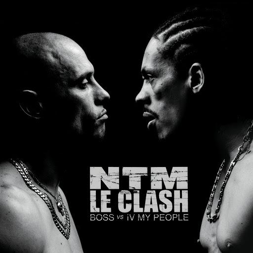 Suprême NTM альбом Le Clash (B.O.S.S. vs. IV My People)