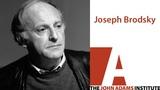 Joseph Brodsky - The John Adams Institute