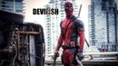 DEVILISH DEADPOOL 4K
