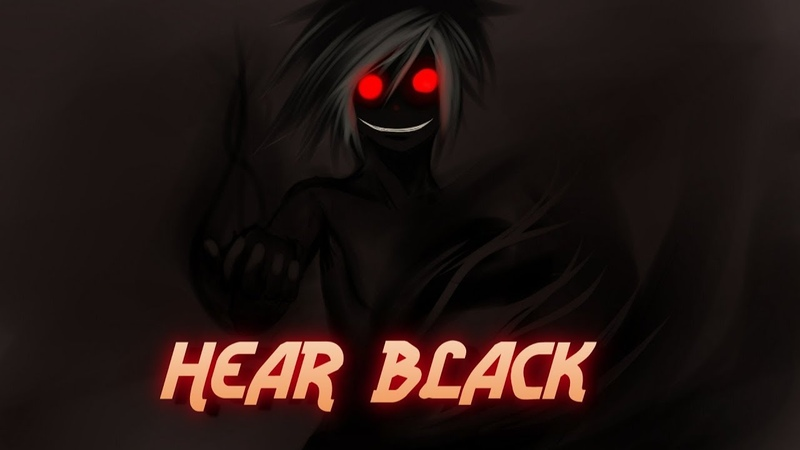 「AMV」Anime Mix- Hear Black