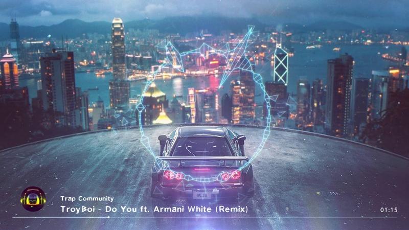 Trap TroyBoi - Do You ft. Armani White (Remix)