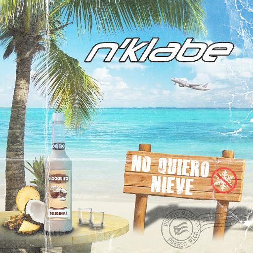 N'Klabe альбом No Quiero Nieve