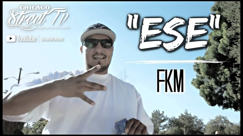 FKM ESE NEW CHICANO RAP 2018