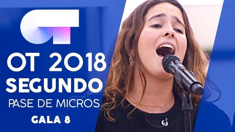 HASTA LA RAÍZ - MARILIA | SEGUNDO PASE DE MICROS GALA 8 | OT 2018
