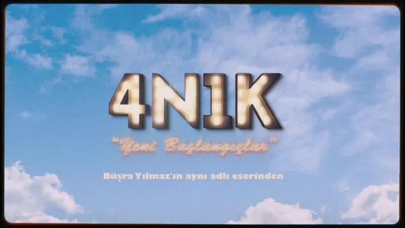 4N1K Yeni Başlangı lar Jenerik ve Müziği