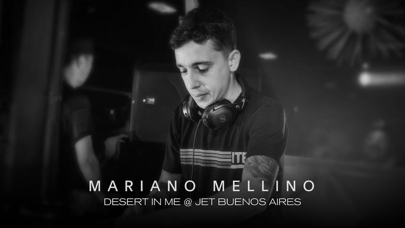 Mariano Mellino @ Desert In Me - Jet BA