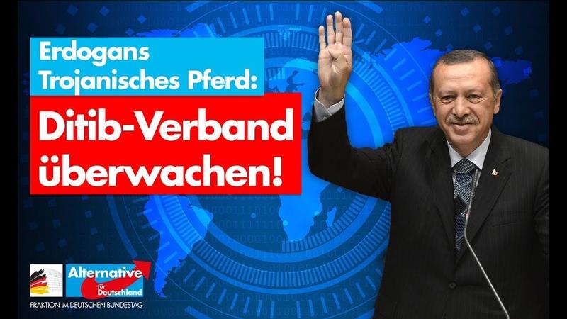 Erdogans Trojanisches Pferd Ditib überwachen! - AfD-Fraktion im Bundestag