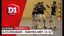 J7 : AFS Roubaix - Nantes Métropole (1-5)