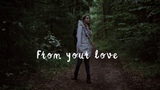 Melih Aydogan feat. Kanita - From Your Love (Official Lyric Video)
