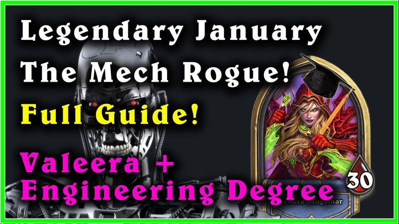 Mech Rogue - Full Guide easy way to legend in Hearthstone (January) - Valeera Engineering Degree