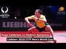 Hugo Calderano vs Vladimir Samsonov I 2018 ITTF Men's World Cup I Full Match