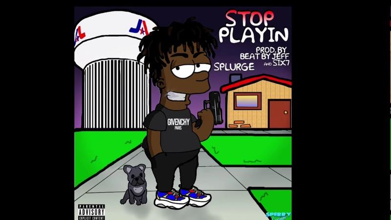 Splurge Stop Playin