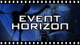 Is EVENT HORIZON Really