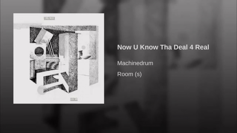 Machinedrum - Now U Know Tha Deal 4 Real