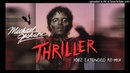 MICHAEL JACKSON : Thriller (10bz Extended Re-Mix)