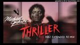 MICHAEL JACKSON Thriller (10bz Extended Re-Mix)